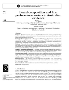 board composition and firm performance Board composition and ownership structure are primarily taken as the factors of corporate governance, where as financial performance of the firm is measured with the financial ratios viz return on capital employed, return on the equity, profit after tax and return on assets.